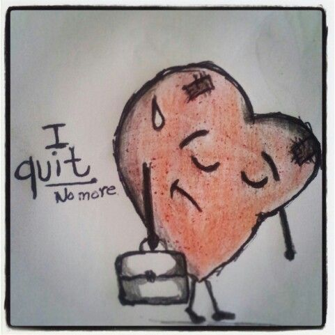 The heart has quit