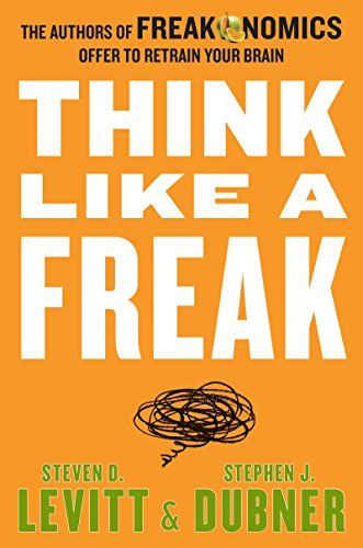 225 best recommended reading images on pinterest recommended think like a freak the authors of freakonomics offer to retrain your brain by steven fandeluxe Images