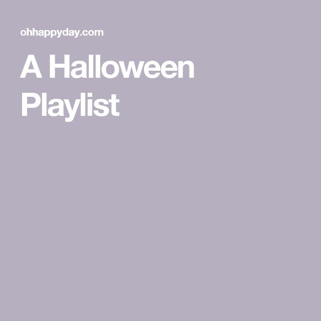 A Halloween Playlist