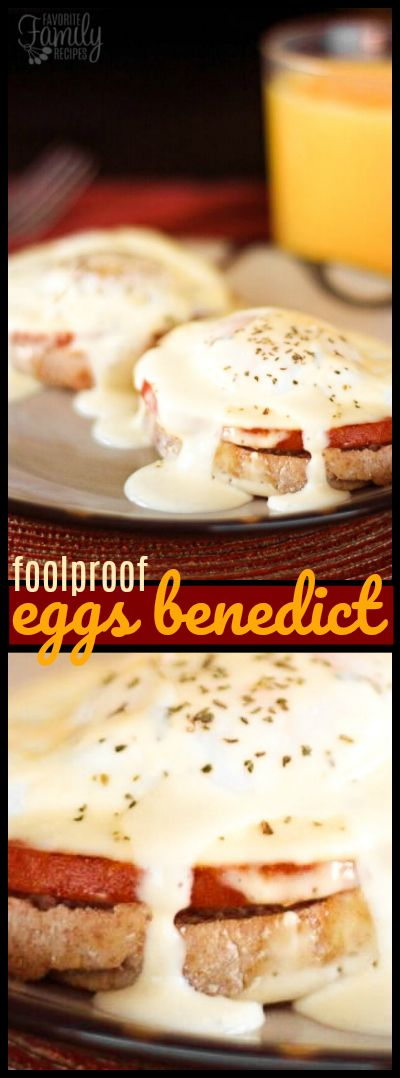This method for Foolproof Eggs Benedict is almost TOO easy. No one will ever know your secret and they will think you are a culinary master! via @favfamilyrecipz