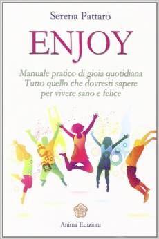 Per ricordarsi che la felicità è lo stato naturale di ogni essere vivente. Un manuale da mettere in pratica ogni giorno, facendo attenzione a concentrarsi sulla relazione più importante della nostra esistenza: quella con noi stessi.