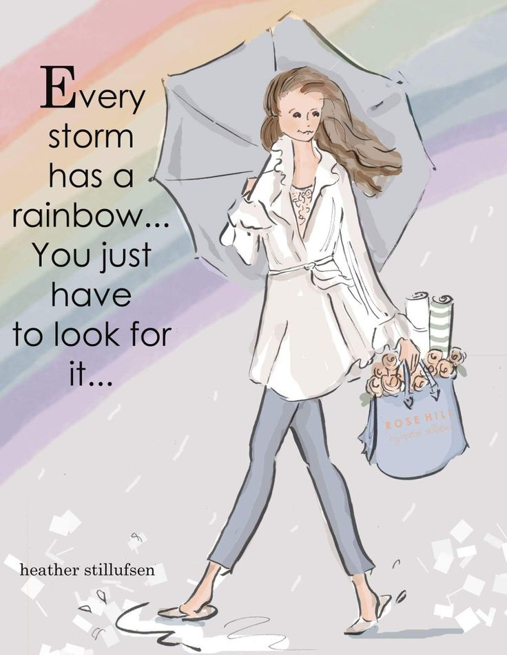 Every storm has a rainbow... ~ Rose Hill Designs by Heather A Stillufsen