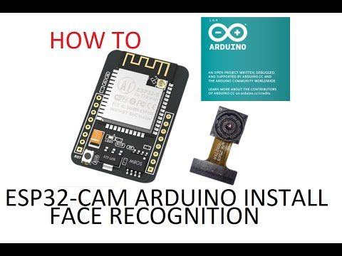 How to install esp32-cam face recognition with arduino IDE (ESP32