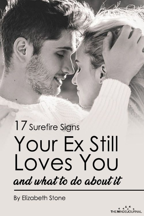 Hope, you signs your ex still loves you believe