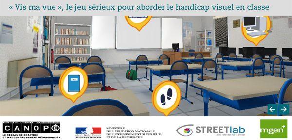 Vis ma vue : jeu sérieux de sensibilisation au handicap visuel (supports pédagogiques) @StreetlabVision @groupe_mgen  @EducationFrance @reseau_canope