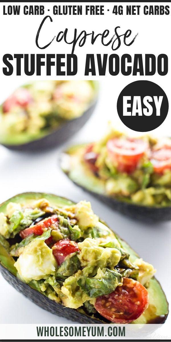 Caprese Stuffed Avocado Recipe Low Carb Gluten Free In 2020 Avocado Recipes Caprese Recipes Best Avocado Recipes