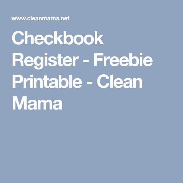 Checkbook Register - Freebie Printable - Clean Mama