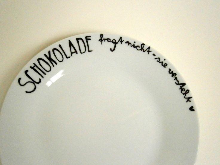 Schokolade fragt nicht - sie versteht    Teller von hochdietassen via dawanda.com
