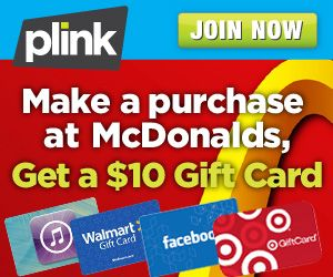 New Plink Deal: Make a Purchase at McDonalds, Get a $10 Gift Card | Fabulessly Frugal: A Coupon Blog sharing Amazon Deals, Printable Coupons, DIY, How to Extreme Coupon, and Make Ahead Meals