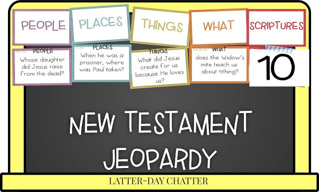 New Testament Jeopardy ~ http://latterdaychatter.blogspot.com/2015/12/new-testament-jeopardy.html