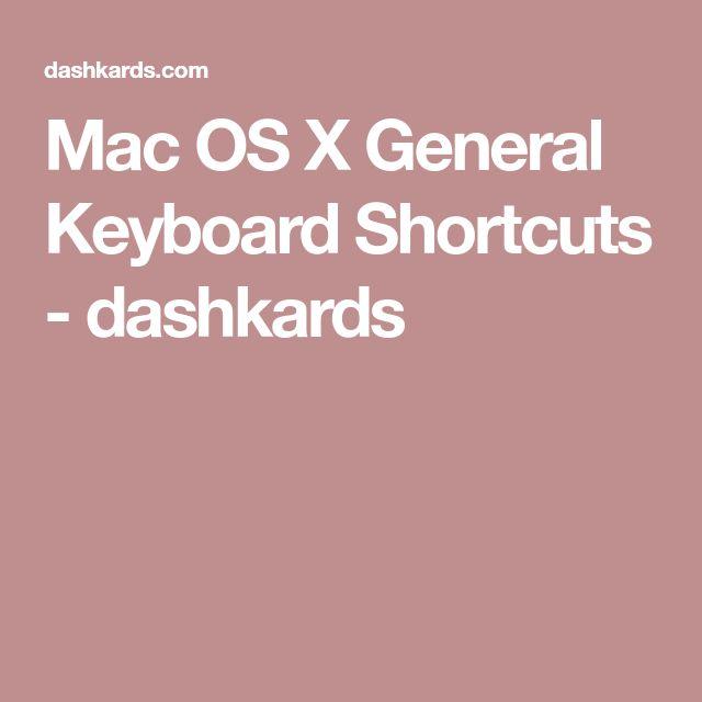 Mac OS X General Keyboard Shortcuts - dashkards