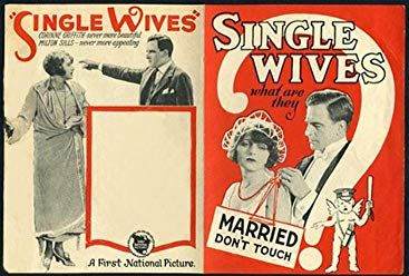 Corinne Griffith and Milton Sills in Single Wives …