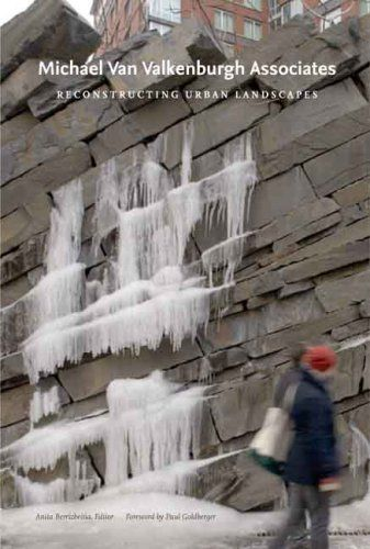 Michael Van Valkenburgh Associates: Reconstructing Urban Landscapes: Anita Berrizbeitia, Paul Goldberger, Peter Fergusson, Jane Amidon, Elissa Rosenberg, Ethan Carr, Linda Pollak, Rachel Gleeson, Andrew Blum, Erik de Jong: 9780300135855: Amazon.com: Books