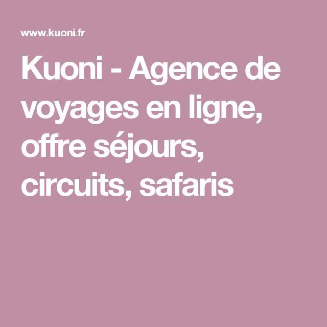 Kuoni - Agence de voyages en ligne, offre séjours, circuits, safaris