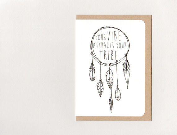 YoUR VIBE ATTRACTS YoUR TRIBE . greeting card . by ThePaisleyFive