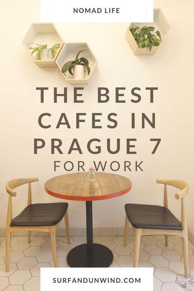 We Ve Shortlisted The Best Cafes In Prague 7 For Work Digitalnomad Prague Cool Cafe Prague Coffee Shop Cosy Cafe