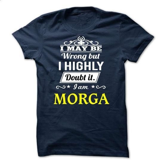 MORGA - may be - #pullover #music t shirts. PURCHASE NOW => https://www.sunfrog.com/Valentines/-MORGA--may-be.html?60505