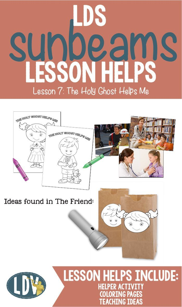 LDS Primary 1-Sunbeam Chapter 7: The Holy Ghost Helps Me lesson helps including links to activities found in the Friend, coloring pages, and more! http://www.LatterDayVillage.com