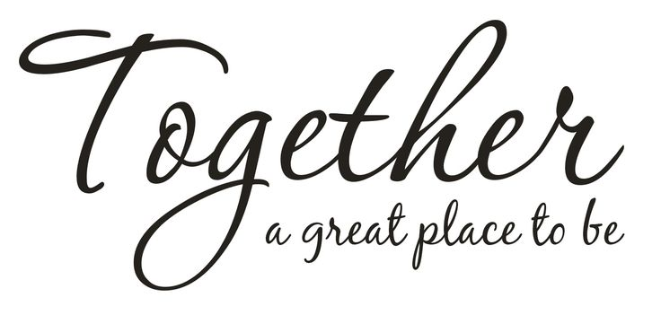 "Together ""a great place to be"" -sisustustarra (Bj) Asennuskoko: 300 x 700 mm"