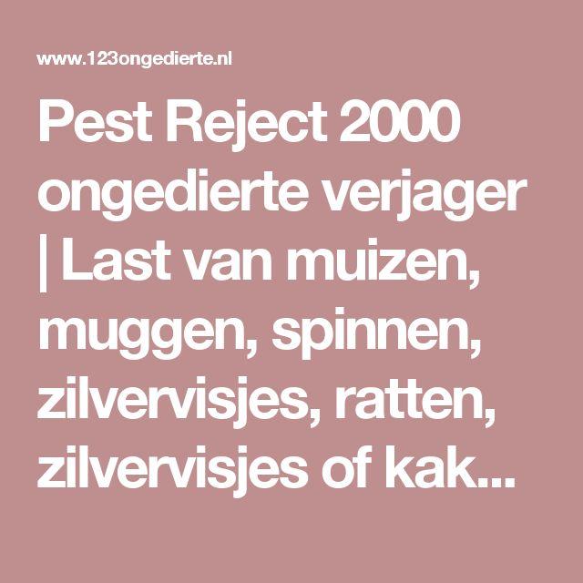 Pest Reject 2000 ongedierte verjager | Last van muizen, muggen, spinnen, zilvervisjes, ratten, zilvervisjes of kakkerlakken?