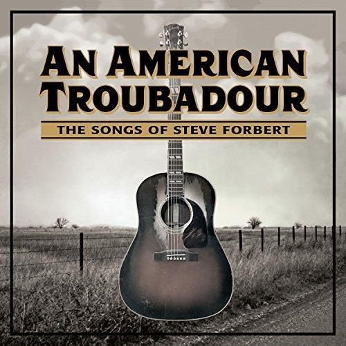 Various artists - An American Troubadour: The Songs Of Steve Forbert