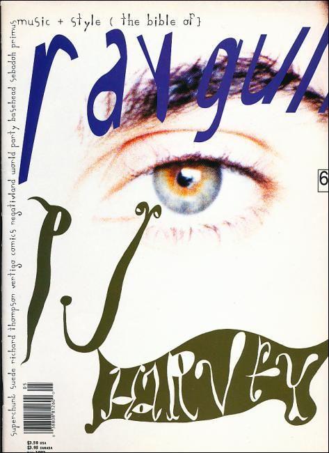 "cMag152 - Ray Gun Magazine cover ""P.J.Harvey"" by David Carson / Issue 6 / May 1993"