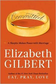Committed by Elizabeth Gilbert.  Such a fantastic look into relationships and commitments - the ins, the outs, the uglies.  Everything.  Elizabeth Gilbert did it again!
