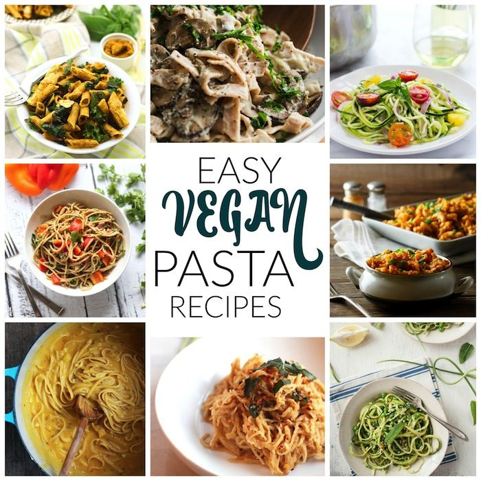 22 Easy Vegan Pasta Recipes - These all look delicious!