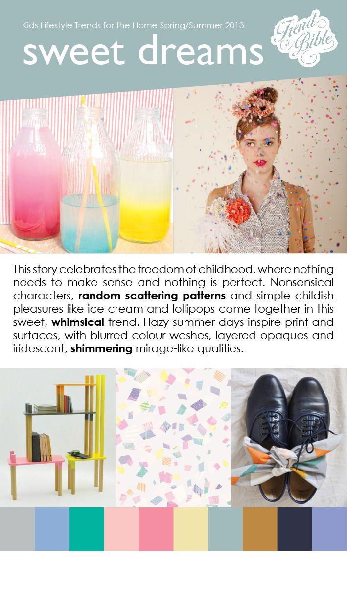 Trend Bible - Kids Trends: Spring/Summer 2013 Preview (Sweet Dreams)