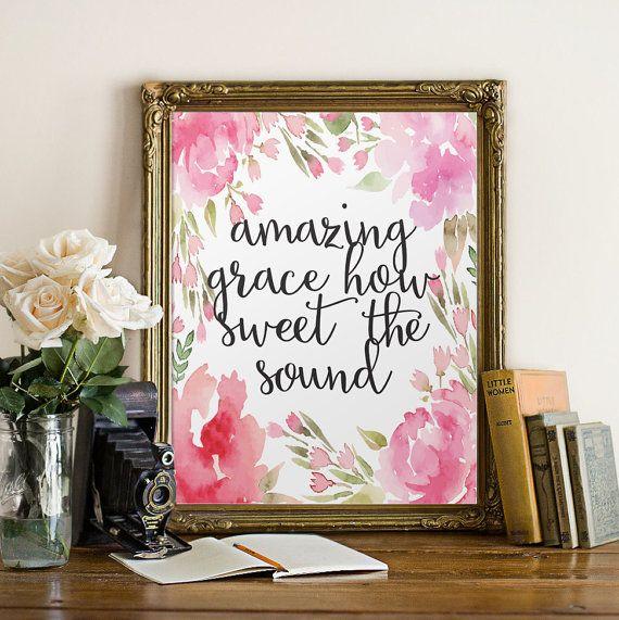 Bible Verse Print, Printable Watercolor Wall Art Print Hymn Printable Art Amazing Grace Typographic Print Calligraphy Prints Printable Quote