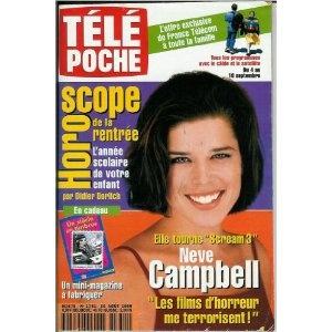"""Neve Campbell Scream 3 : """"Les films d'horreur me terrorisent"""", dans Télé Poche n°1751 du 30/08/1999 - COUVERTURE isolée + ARTICLE de 4 pages 6 photos: Amazon.fr: Franck Ragaine: Livres"""