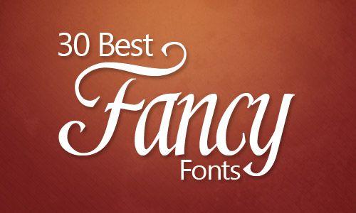 30 best fancy fonts fonts pinterest fonts