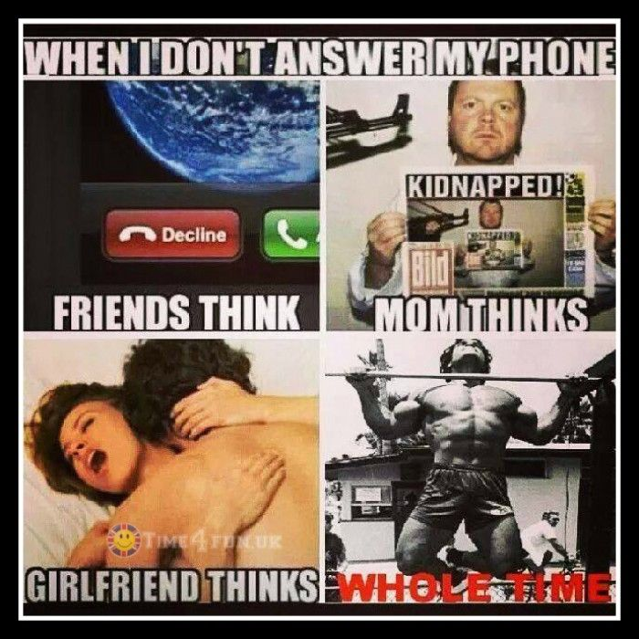 What mom, friends or girlfriend think when you don't answer your phone - Funny pics