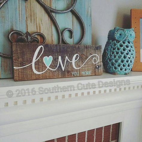 Love you more sign wood signs wood sign by southerncutedesigns