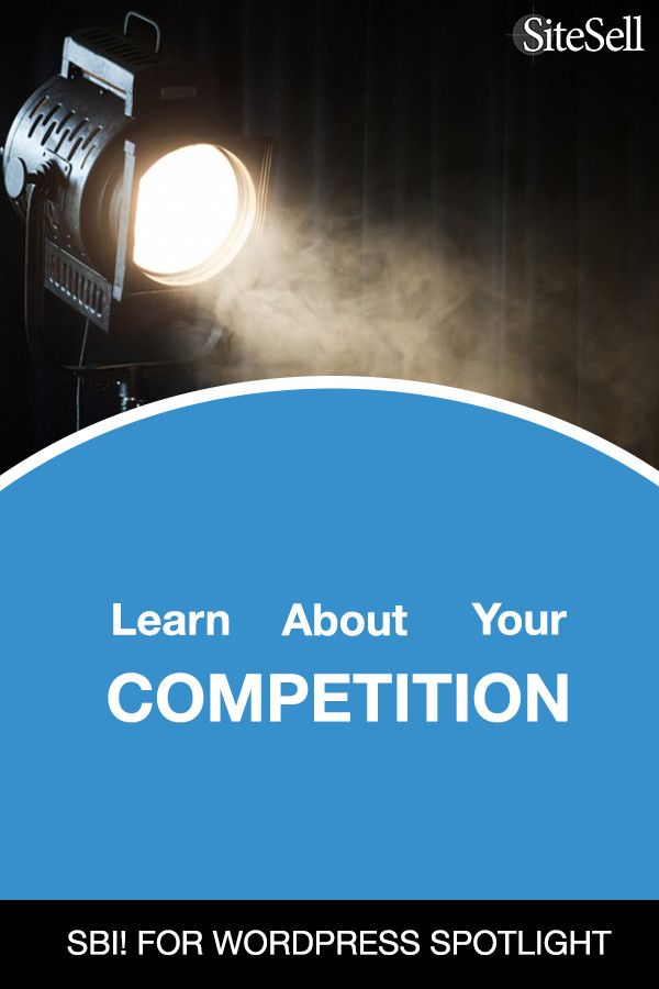 SBI! for WordPress Feature: Learn About Your Competition via @sitesell