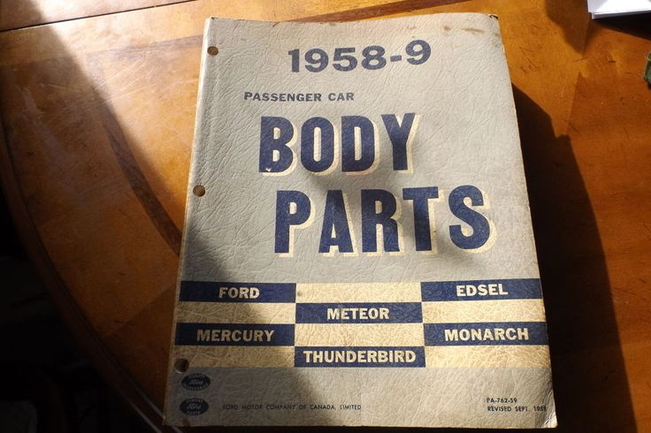 1958 Ford Passenger Car Body Parts Cataloque Edsel Monarch Meteor Mercury Others #FordModels