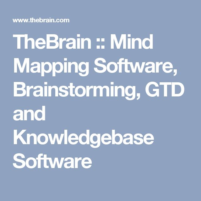 TheBrain :: Mind Mapping Software, Brainstorming, GTD and Knowledgebase Software