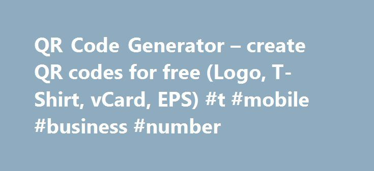 "QR Code Generator – create QR codes for free (Logo, T-Shirt, vCard, EPS) #t #mobile #business #number http://wichita.remmont.com/qr-code-generator-create-qr-codes-for-free-logo-t-shirt-vcard-eps-t-mobile-business-number/  # Information about our QR code generator You can generate free QR codes on this website. A QR code is a two dimensional barcode that stores information in black and white dots (called data pixels or ""QR code modules""). Besides the black and white version, you can also…"
