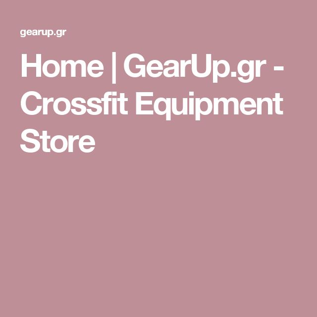 Home | GearUp.gr - Crossfit Equipment Store