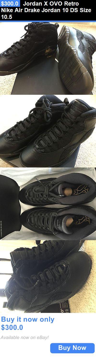 Basketball: Jordan X Ovo Retro Nike Air Drake Jordan 10 Ds Size 10.5 BUY IT NOW ONLY: $300.0