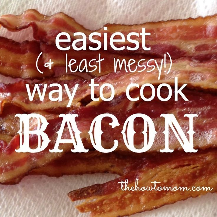 The How To Mom: Easiest (and least messy) way to cook bacon