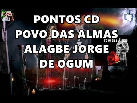 PONTOS CD POVO DAS ALMAS/JORGE DE OGUM COM LETRA