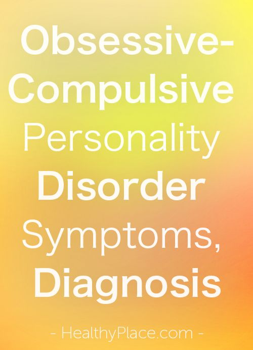 """""""Obsessive-compulsive personality disorder symptoms can make life difficult. Get detailed information on OCPD symptoms and diagnosis."""" www.HealthyPlace.com"""