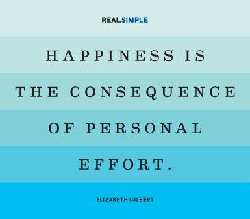 felicidade é consequência de um esforço pessoal