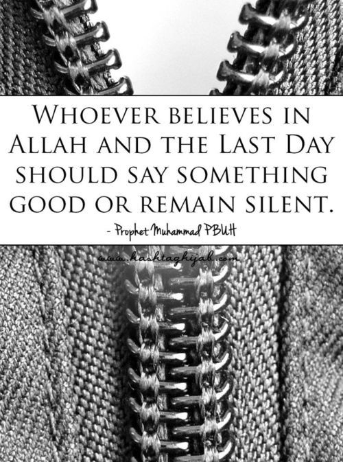 Say something good or remain silent