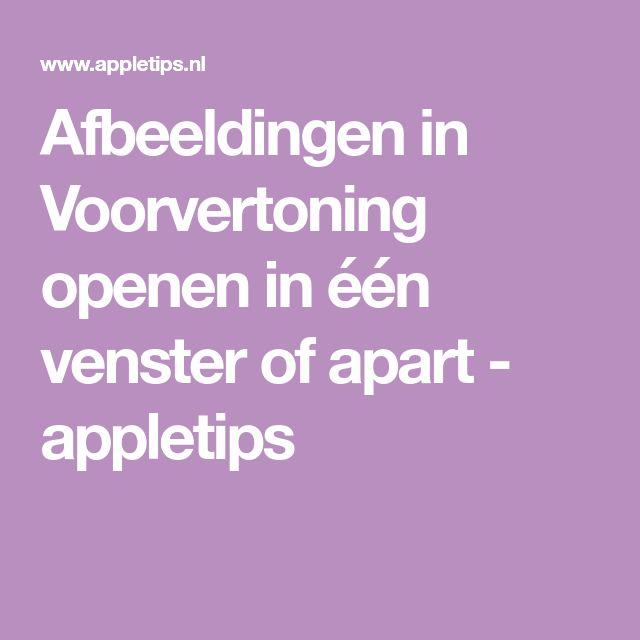 Afbeeldingen in Voorvertoning openen in één venster of apart - appletips