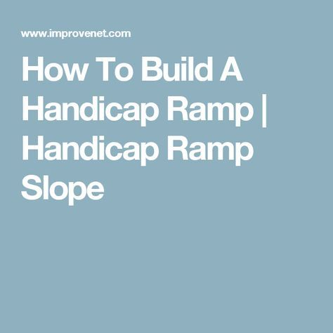 How To Build A Handicap Ramp | Handicap Ramp Slope