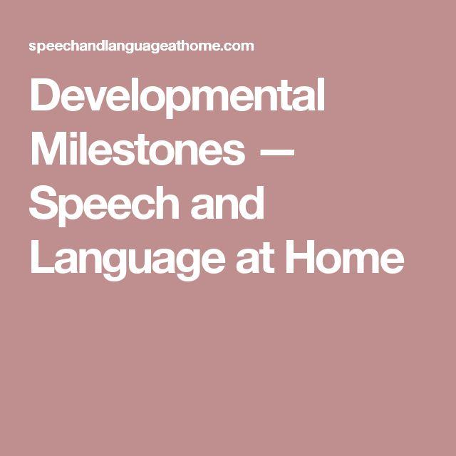 Developmental Milestones — Speech and Language at Home
