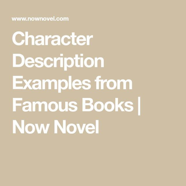 Character Description Examples from Famous Books | Now Novel