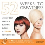 52 Weeks to Greatness by Eric Fisher